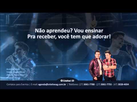 Baixar André e Felipe - Adore | Álbum Paz e Amor | VideoSingle Oficial
