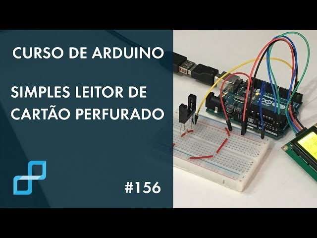 SIMPLES LEITOR DE CARTÃO PERFURADO | Curso de Arduino #156