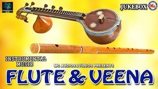 Flute & Veena | Flute And Veena Instrumental Music | Evergreen Carnatic Instrumental Flute |