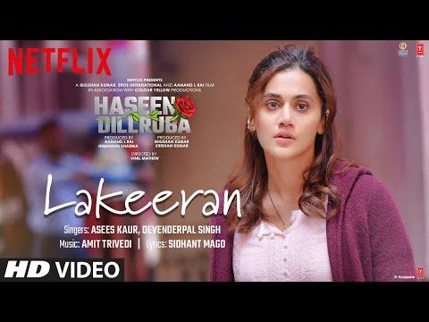 Lakeeran video song from Haseen Dillruba-Taapsee Pannu, Vikrant Massey