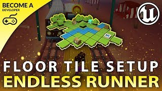 Floor Tile Setup - #3 Creating A MOBILE Endless Runner Unreal Engine 4