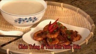 Cháo Trắng & Tôm Rim Nước Dừa - Xuân Hồng