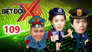 BIỆT ĐỘI X6 | BDX6 #109 | Nam Thư rủ rê Anh Tú - Quang Trung lầy lội cùng Baggio - Sĩ Thanh - Miko😱