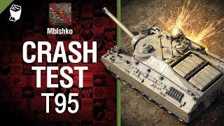 Crash Test №2: Т95 - от Mblshko