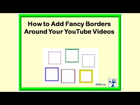 How to Add Borders to Your YouTube Videos