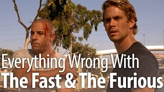 Everything Wrong With The Fast & The Furious