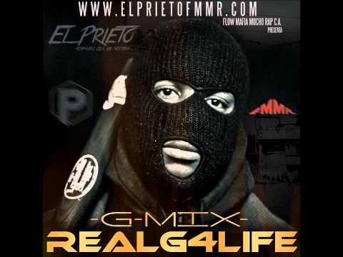 EL PRIETO -  REALG4LIFE G-MIX  (SENCILLO 2013)