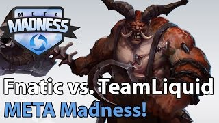 ► META Madness: Fnatic vs. TeamLiquid - Heroes of the Storm