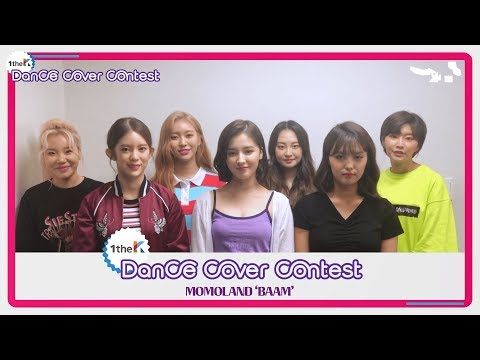 Winners of MOMOLAND(모모랜드) 'BAAM' Choreography Cover Contest
