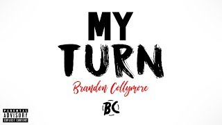 Brandon Collymore - My Turn (Official Audio) [Produced By Taylor King]
