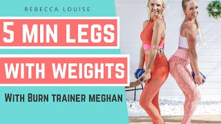 5 minute LOWER BODY with WEIGHTS challenge for FIT LEGS | Rebecca Louise
