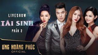 Liveshow Tái Sinh [P2] | Ưng Hoàng Phúc, Quỳnh Anh, Thu Thuỷ, Thu Minh | Sống Lại Ký Ức Thanh Xuân