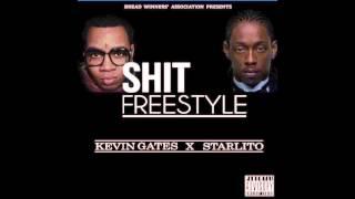 "Kevin Gates x Starlito ""SHIT"" freestyle"
