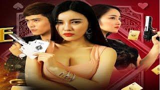 Phim Lẻ Hay 2019: NỮ HOÀNG CỜ BẠC (Thuyết Minh)