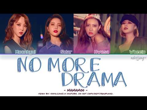 MAMAMOO (마마무) – NO MORE DRAMA (Color Coded Lyrics Eng/Rom/Han/가사)