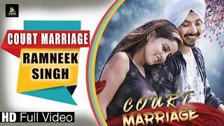 Court Marriage – Ramneek Singh