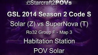 SC2 HotS - GSL 2014 S2 Code S - Solar vs SuperNova - Ro32 Group F - Map 3 - Hab Station - Solar