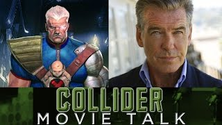 Collider Movie Talk – Pierce Brosnan As Cable in Deadpool 2