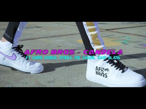 Afro Bros ft. Chris Strick, Stiekz, Mc Chaos, Sam Blans - Candela