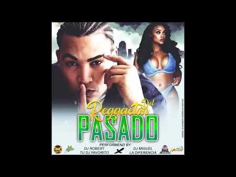 REGGAETON DEL PASADO MATATAN DE CUMANACOA DJ MIGUEL DJ ROBERT