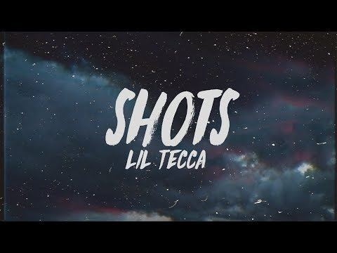 Lil Tecca - Shots (Lyrics)