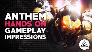 Hands On | Anthem Gameplay Impressions