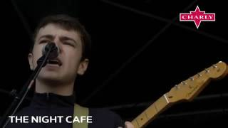 The Night Cafe - Live at Sound City Liverpool 2016