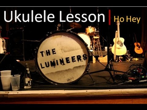 Baixar The Lumineers - Ho Hey - How to Play on Ukulele - Easy Beginner Ukulele Songs - Ho Hey Chords