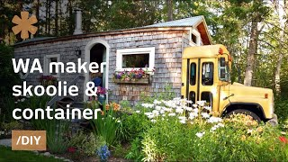 WA maker turns skoolie, short-bus & container into family home