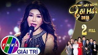 THVL | Hãy nghe tôi hát Mùa 4 - Tập 2 FULL: Ca sĩ Sơn Tuyền