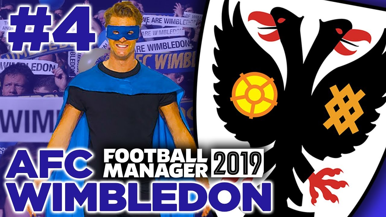 AFC WIMBLEDON | PART 4 | FORMATION MAN RETURNS | FOOTBALL MANAGER 2019