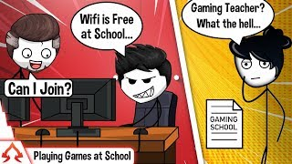 When A Gamer Plays Games in School