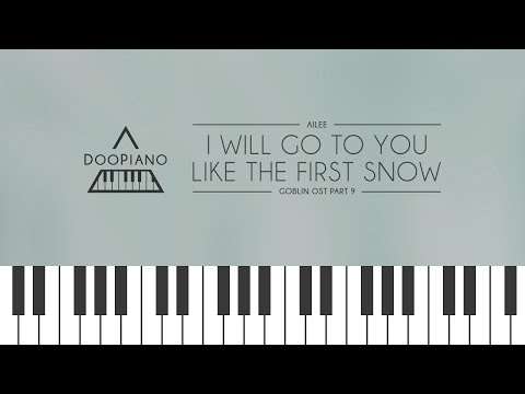 [Goblin OST] 에일리 (Ailee) - 첫눈처럼 너에게 가겠다 (I Will Go To You Like The First Snow) Piano Cover