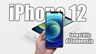 Kapan iPhone 12 Resmi dijual di  Indonesia ?