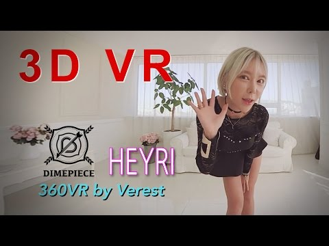 [3D 360 VR] Beautiful Girl group Dimepiece 'Heyri' by (Verest) 360 VR