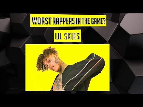 WORST Rappers in the Game? - Lil Skies (Episode 21)