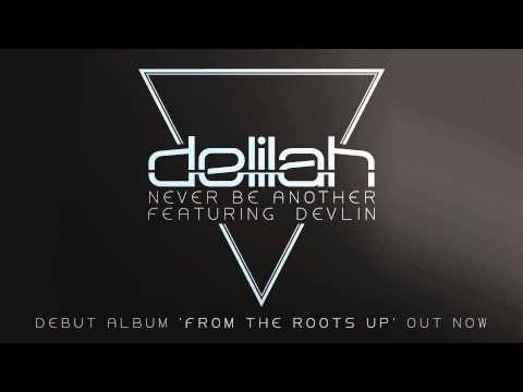 Delilah - Never Be Another - YouTube