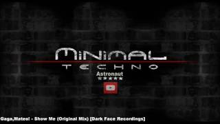 Gaga,Mateo! - Show Me (Original Mix) [Dark Face Recordings]