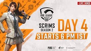 [Hindi] PMPL South Asia Scrims S2 Day 4 | PUBG MOBILE Pro League