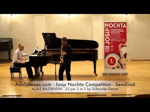 Adolphesax com Josip Nochta ALJAZ RAZDEVSEK 22 per 2 in 2 by Dubravko Detoni