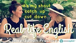 Come Have Coffee With Us!  English Conversation Practice