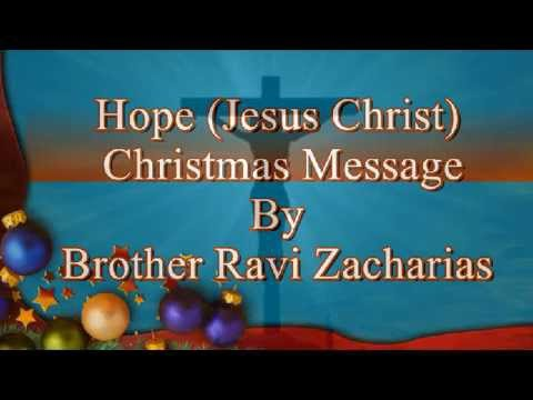 HOPE Christmas Special Message by Bro. Ravi Zacharias