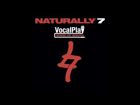 Naturally 7 - If You Love Me