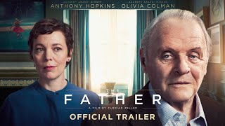The Father - Official International Trailer - In Cinemas 2021 HD