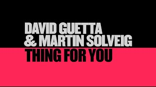 David Guetta & Martin Solveig - Thing For You (Lyric video)
