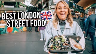 We Tried London Street Food | Camden Markets & Borough Markets