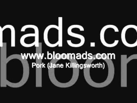 Bloom Ads - Pork (Jane Killingsworth)
