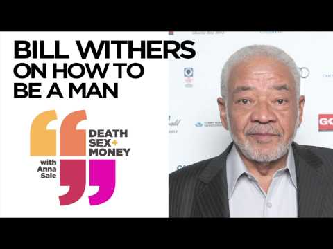 Bill Withers | How To Be A Man