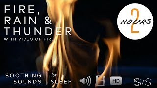 Real Fire  🔥 + Rain & Thunder ⛈️ | 2 Hours | Soothing Sounds for Sleep | Relaxing Sound