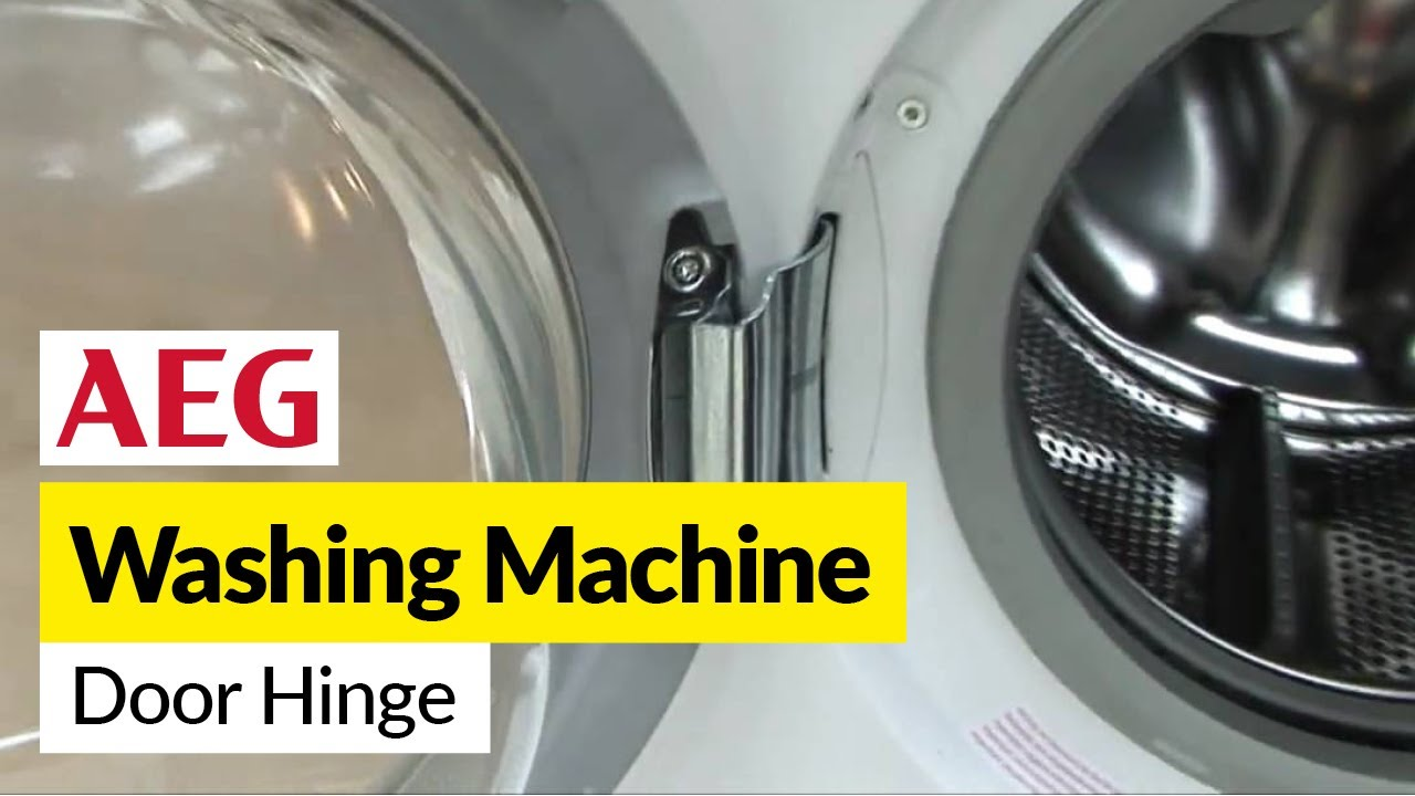 How To Replace A Washing Machine Door Hinge On An Aeg